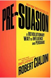 Pre-Suasion Robert Cialdini